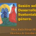Sesión sobre Desarrollo Sustentable y género.