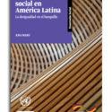 Protección social en América Latina: la desigualdad en el banquillo