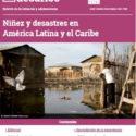 Boletín Desafíos No. 20: Niñez y desastres en América Latina y el Caribe